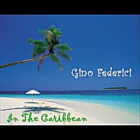 Gino Federici | In the Caribbean