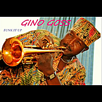 Gino Goss | Funk It Up