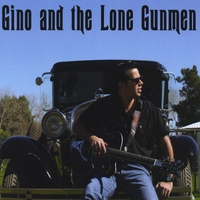 Gino and the Lone Gunmen | Gino and the Lone Gunmen