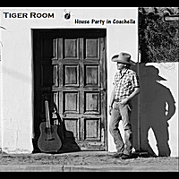 Tiger Room | House Party in Coachella