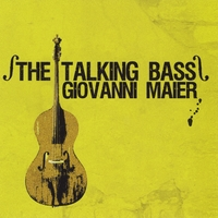 Giovanni Maier | The Talking Bass