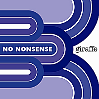 Giraffe | No Nonsense - Single