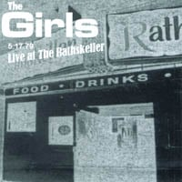 The Girls | Live At the Rathskeller 5.17.1979