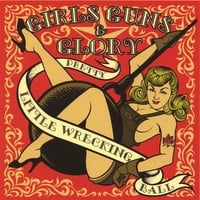 Girls Guns and Glory | Pretty Little Wrecking Ball