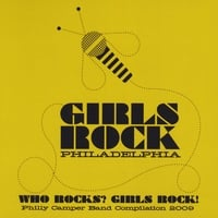Girls Rock Philly | Who Rocks? Girls Rock!:  Philly 2009 Camper Band Compilation