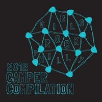 Various Artists | Girls Rock Philly 2012 Camper Compilation