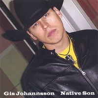 Gis Johannsson | Native Son