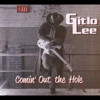 Gitlo Lee | Comin Out the Hole