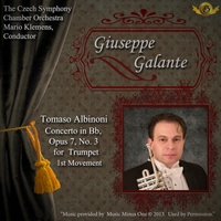 Giuseppe Galante, The Czech Symphony Chamber Orchestra & Mario Klemens | Tomaso Albinoni: Concerto in B-Flat Major for Trumpet, Op. 7, No. 3: I. Allegro
