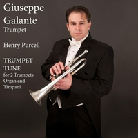 Giuseppe Galante | Henry Purcell: Trumpet Tune in D Major for 2 Trumpets, Organ and Timpani