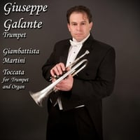 Giuseppe Galante | Giambattista Martini: Toccata in D Major for Trumpet and Organ