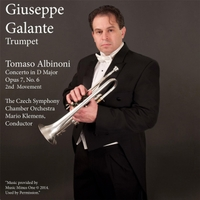 Giuseppe Galante, Mario Klemens & The Czech Symphony Chamber Orchestra | Tomaso Albinoni: Concerto in D Major for Trumpet, Op. 7, No. 6: II. Adagio