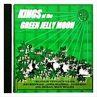 Various Artists | Kings of the Green Jelly Moon