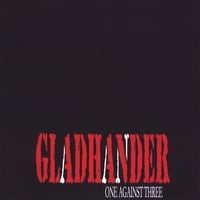 Gladhander | One Against Three