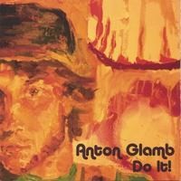 Anton Glamb | Do It!
