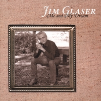 Jim Glaser | Me and My Dream