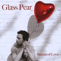 Glass Pear | Streets Of Love