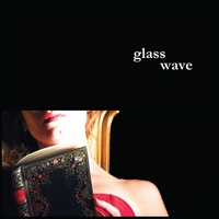 Glass Wave | Glass Wave