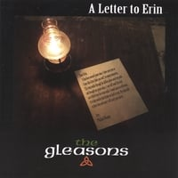 The Gleasons | A Letter To Erin
