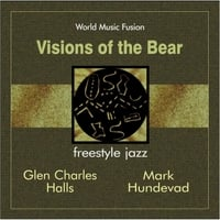 Glen Charles Halls  & Mark Hundevad | Visions of the Bear