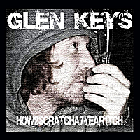 Glen Keys | How2sratcha7year1tch (Limited Edition)