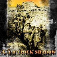 Glen Naylor & Chris Wilson | A Five O'clock Shadow