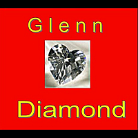 Glenn Diamond | I Miss You My Honey