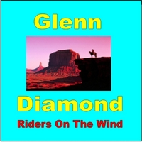 Glenn Diamond | Riders On the Wind