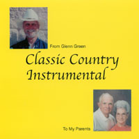 Glenn Green | Classic Country Instrumental