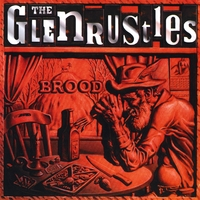 The Glenrustles | Brood