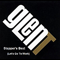 Glen T | Stepper's Beat (Let's Go To Work)