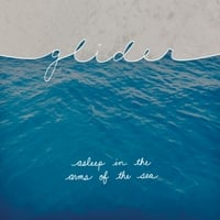 Glider | Asleep in the Arms of the Sea