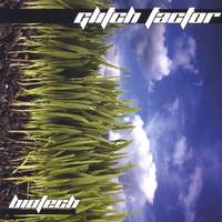 Glitch Factor | Biotech