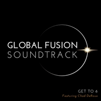 Global Fusion Soundtrack | Get to 6