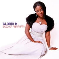 Gloria B | Seed of Abraham