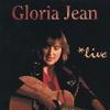Gloria Jean: *live