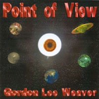 Gordon Lee Weaver | Point of View