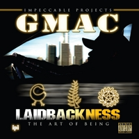 GMAC | Laidbackness (The Art of Being)