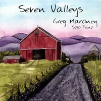 Greg Maroney | Seven Valleys