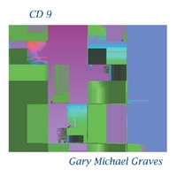 Gary Michael Graves | CD 9