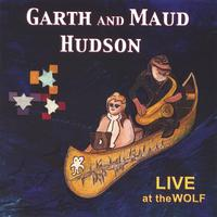 Garth and Maud Hudson | LIVE at the WOLF