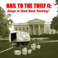 George Mann, Julius Margolin and Friends | Hail to the Thief II: Songs to Send Bush Packing!