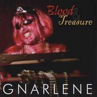 Gnarlene | Blood & Treasure