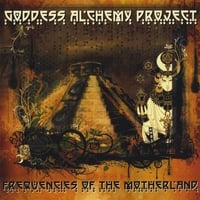 Goddess Alchemy Project | Frequencies of the Motherland