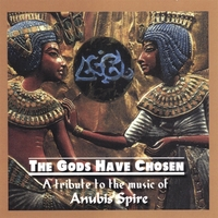 Various Artists | The Gods Have Chosen: A Tribute To The Music Of Anubis Spire