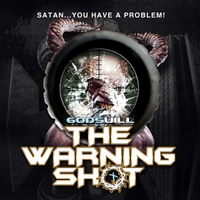 Godswill | The Warning Shot