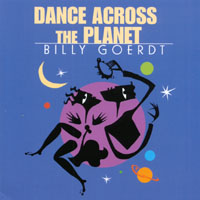 Billy Goerdt | Dance Across The Planet