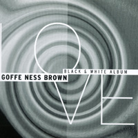 Goffe Ness Brown | Black And White Album