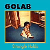 Golab | Strangle Holds