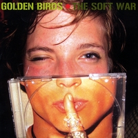 Golden Birds | The Soft War
